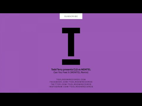Todd Terry Presents CLS vs Montel - Can You Feel It (Montel Remix)