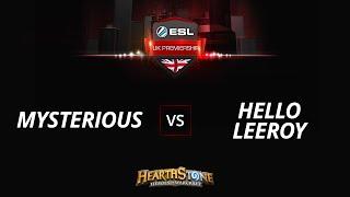 MysteriousHS vs HelloLeeroy, game 1