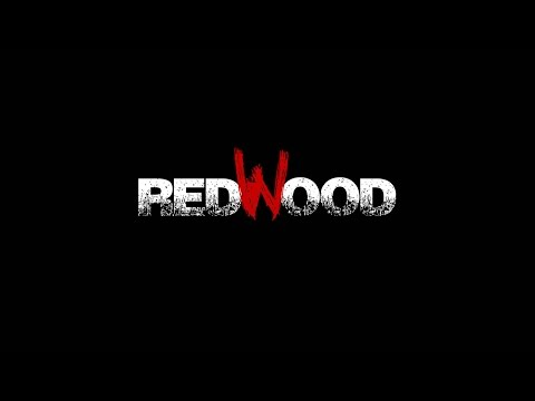 Redwood - Official Movie Trailer