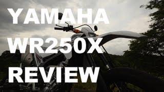 6. ヤマ� WR250X (2013) �イク試乗レビュー YAMAHA WR250X (2013) REVIEW