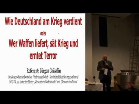 Jürgen Grässlin: Wie Deutschland am Krieg verdient