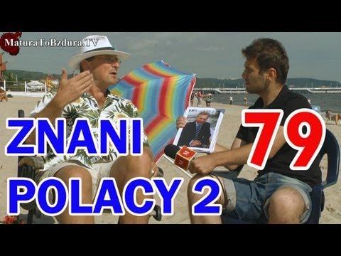 ZNANI POLACY (CZĘŚĆ 2) odc. #79 - MaturaToBzdura.TV