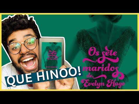 OS SETE MARIDOS DE EVELYN HUGO   LEO ALVES