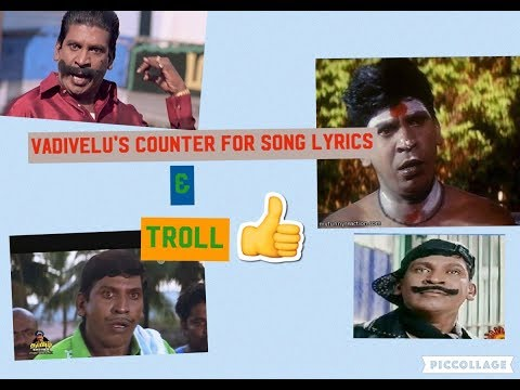 Vadivelu's Counter For Song Lyrics & Troll