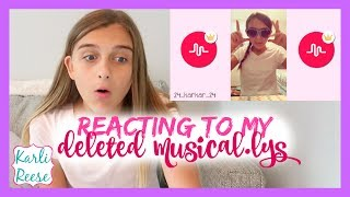 """I react to my old deleted, very cringey, musical.lys! Please THUMBS UP! Watch the original Musical.ly compilation video - https://youtu.be/AI6WZiusktcFollow me on Musical.ly-  24_karkar_24♥  SUBSCRIBE!   http://bit.do/karlireeseI post new videos every Friday!Watch my last video - https://youtu.be/L1PtdpQrYYo1 Year Ago - https://youtu.be/DGA7WmVhMCYDaily videos at my Our Family Nest - http://youtube.com/ourfamilynestMy Mom's Channel - http://bit.ly/2ffeAACMy Dad's Channel - http://bit.ly/2gh00roAndrew's Channel - I am Drew -  http://youtube.com/iamdrew95♥ FOLLOW ME ♥i  n  s  t  a  g  r  a  mhttp://instagram.com/karlireeset  w  i  t  t  e  rhttp://twitter.com/karlireesem u s i c a l y . l y24_karkar_24f  a  c  e  b  o  o  k http://facebook.com/iamkarlireeseb  l  o  g   http://karlireese.com*************************************************************♥ BUSINESS INQUIRIES ♥mail@ourfamilynest.com - Subject Line """"KarliReese""""*************************************************************Thank you for watching my video today! You can also find me on our family's channel - Our Family Nest.  On my channel you will find more of what I love... shopping, crafts, dance, gymnastics, and my pets…Pretty much anything girly! Thank you for stopping by and I hope you have fun here on my channel.Note... My YouTube channel is monitored and ran by my parents :)♥ Karli ReeseSome Music in videos by Epidemic Sound - http://www.epidemicsound.com"""