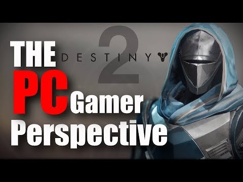 Destiny 2 from the Perspective of a Noob PC Gamer