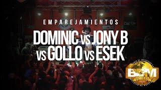 Jony B Dominic Gollo  Esek  Emparejamientos  BDM Gold México 2016