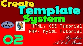 Create System Template - 02 - Folder And Database - PHP, MySQL, CSS Tutorial Series