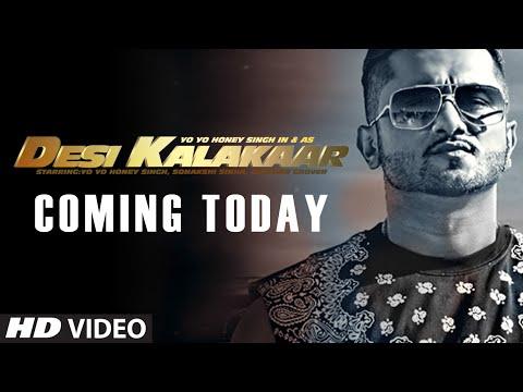 Desi Kalakaar is Coming !!! - Yo Yo Honey Singh - Superstar