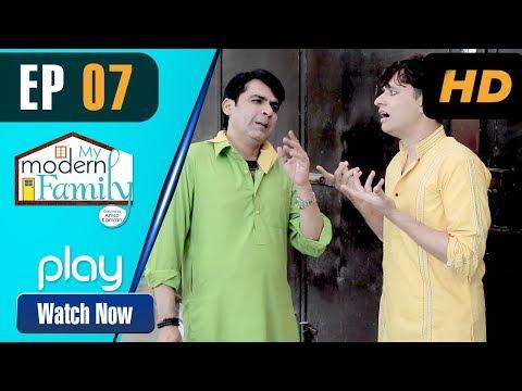 My Modern Family - Episode 7 | Play Tv Dramas | Sajid Shah, Irfan Motiwala | Pakistani Drama