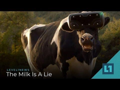 Level1 News December 6 2019: The Milk Is A Lie