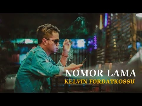 NOMOR LAMA - KELVIN FORDATKOSSU RML ( Official Music Video , Full ) [HD]  Lagu Ambon Terbaru 2017.