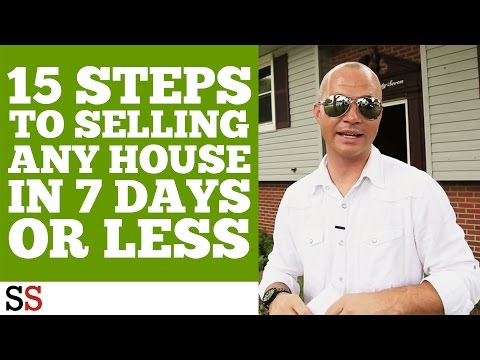 15 steps to selling any house in 7 days or less