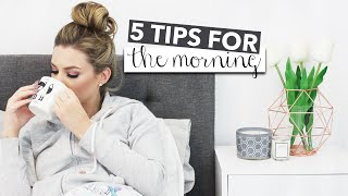 5 tips for how to be a morning person. Today I have 5 tip/hacks for how you can be a morning person. These few easy simple tips will help your morning routin...