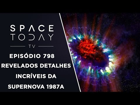 Imagens de calor - Revelados Detalhes Incríveis da Supernova 1987A - Space Today TV Ep.798