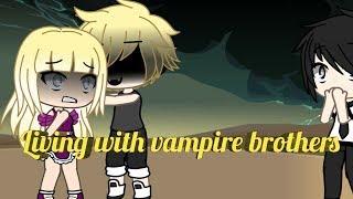 Living with vampire brothers|ep 5|gacha life