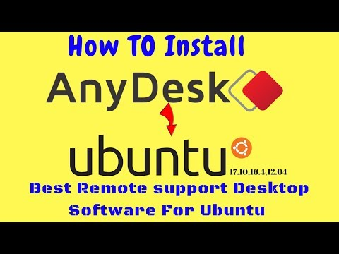How to install any desk in Ubuntu 18.04,16.04 Linux mint 19, Best remote support software Ubuntu