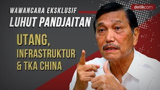 Video Eksklusif Menko Luhut: Utang, Infrastruktur, dan TKA China MP3, 3GP, MP4, WEBM, AVI, FLV Januari 2019