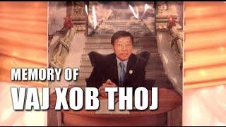 Suab Hmong News: Memory of Vang Xao Thao (Vaj Xob Thoj)