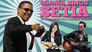 """Download Lagu Obama Sings """"Setia"""" by Elizabeth Tan ft. Faizal Tahir Mp3"""
