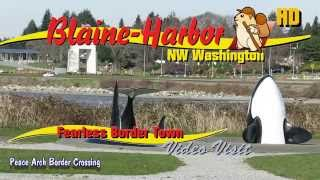 Blaine (WA) United States  city images : Blaine Washington And Peace Arch Border Crossing HD 1080