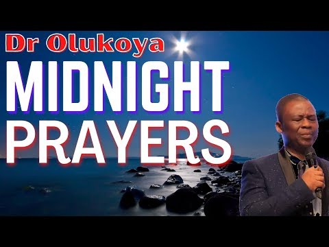 Midnight Prayers - Dr Olukoya