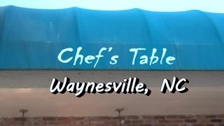 Waynesville (NC) United States  City pictures : Chef's Table, Waynesville North Carolina, USA