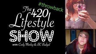 The 420 Lifestyle: The Throwback Episode by Pot TV