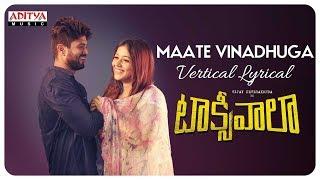 Video Maate Vinadhuga Vertical Lyrical   Taxiwaala   Vijay Deverakonda, Priyanka jawalkar   Sid Sriram MP3, 3GP, MP4, WEBM, AVI, FLV November 2018