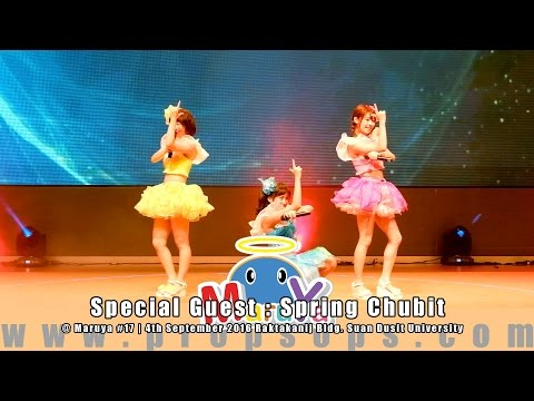 Maruya #17 | Special Guest : Spring Chubit