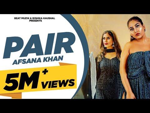 PAIR : Afsana Khan (Video Song) | Rishika Kaushal | Gold Boy | Abeer | Latest Punjabi Songs 2020