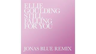 Ellie Goulding & Jonas Blue - Still Falling For You (Remix) (Audio)