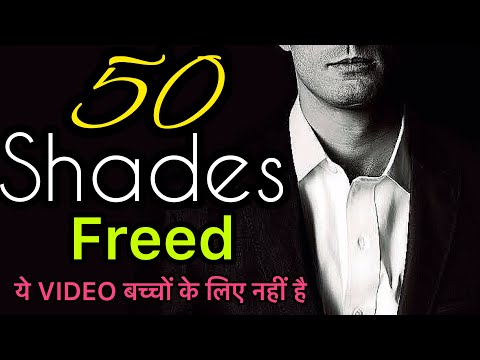 FIFTY SHADES FREED 3rd PART ( EXPLANATION )