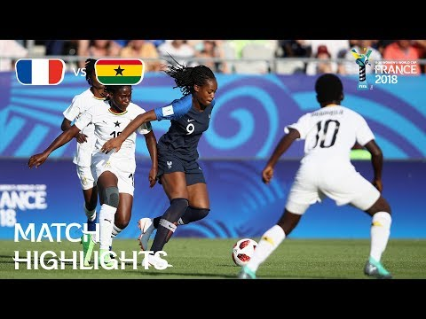 France V. Ghana - FIFA U-20 Women's World Cup France 2018- Match 1