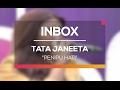 Tata Janeeta - Penipu Hati (Live on Inbox)