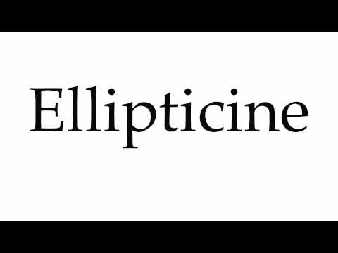 How to Pronounce Ellipticine