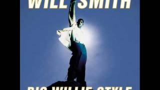 Will Smith - It's All Good (Big Willie Styke Track 12)