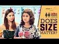 Girliyapa's Ladies Room Bakchodi E03 | Does Size Matter? feat. Nidhi Bisht & Nidhi Singh waptubes