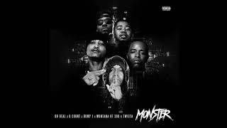 Montana Of 300 x Twista x Bump J x Bo Deal x G Count - Monster [Official Audio]