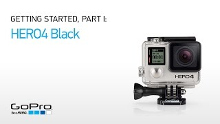 Video GoPro HERO4 Black: Getting Started (Part I) MP3, 3GP, MP4, WEBM, AVI, FLV September 2018