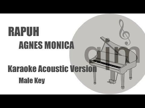 Video Rapuh Agnes Monica Karaoke Acoustic Male Key download in MP3, 3GP, MP4, WEBM, AVI, FLV January 2017