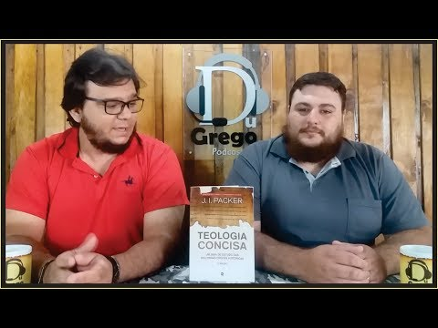 DGV#052 - Teologia Concisa (J. I. Packer)