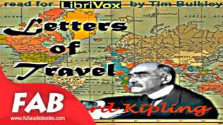 Letters of Travel Full Audiobook by Rudyard KIPLING by General Fiction, Humorous Fiction