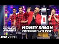 "Honey Singh Heart Pumping Performance""LOVE DOSE"" At The Royal Stag Mirchi Music Awards 2016"