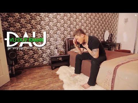 Đau - Vũ Duy Khánh 2017 | MV Audio - Thời lượng: 4:30.