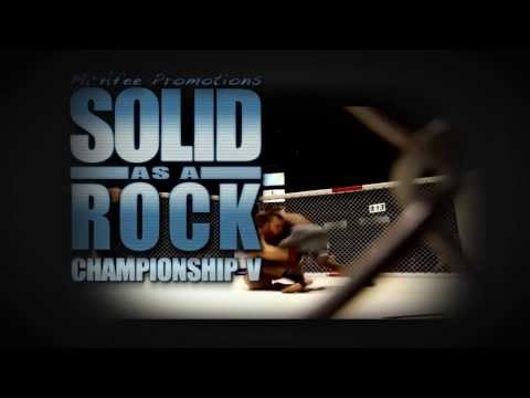 SOLID AS A ROCK FIGHTING CHAMPIONSHIP 5 FRIDAY NIGHT!