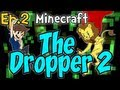 "Minecraft - The Dropper 2 Ep.2 "" CRAZY LAUGH """