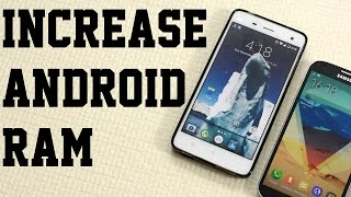 How To Increase RAM On Your Android Phone || 2019