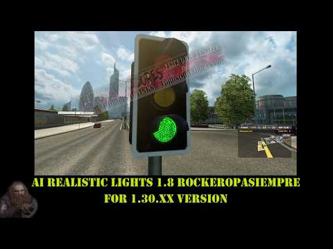 AI Realistic lights v1.8 for ETS2 1.30.x Stable Version