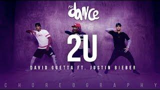 Video 2U - David Guetta ft. Justin Bieber (Choreography) FitDance Life MP3, 3GP, MP4, WEBM, AVI, FLV Maret 2018